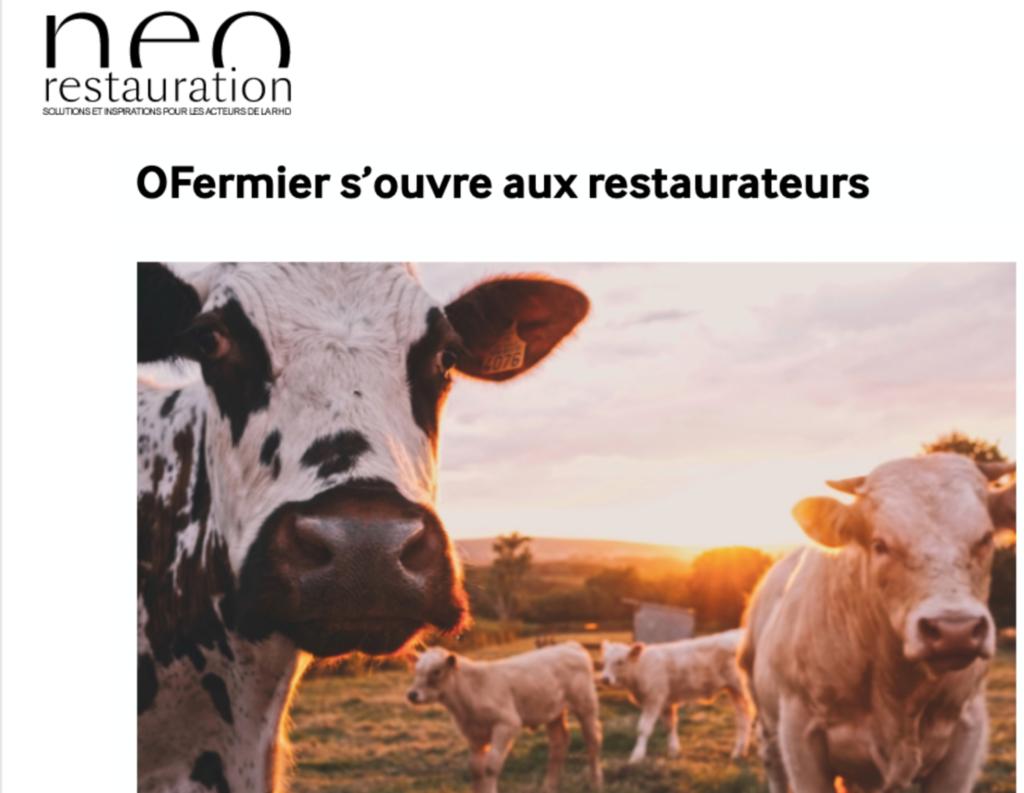 Photo de l'article de presse du magasine Neo Restauration parlant d'Ô FERMIER