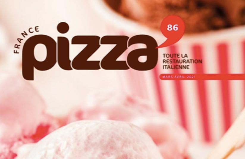 Le magasine France Pizza mentionne Ô FERMIER et la crème glacée des Fermiers Sablé !